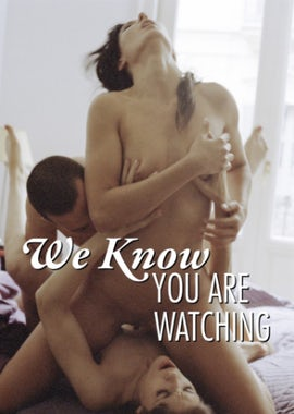 We Know You're Watching