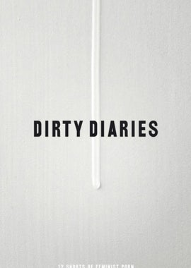 Dirty Diaries