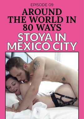 Around the World in 80 Ways: Episode 09 (Mexico City)