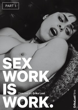 Sex Work is Work: Part 1