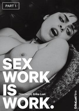 Sex Work Is Work: Part 1