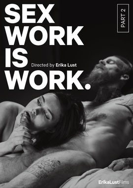 Sex Work is Work: Part 2