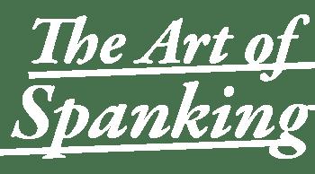 The Art of Spanking