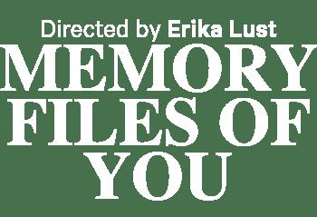 Memory Files of You