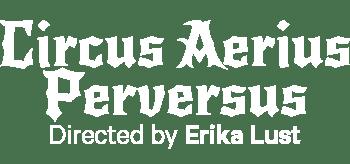 Circus Aerius Perversus