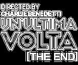 Un'Ultima Volta (THE END)