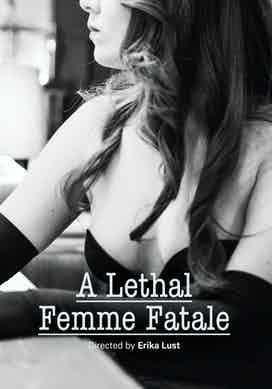 A Lethal Femme Fatale
