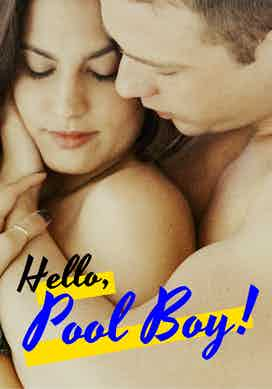 Hello, Pool Boy!
