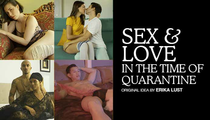 Sex and Love in the Time of Quarantine