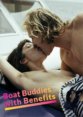 Boat Buddies with Benefits