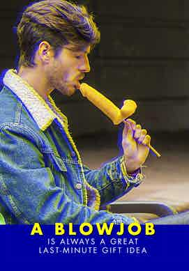 A Blowjob Is Always a Great Last-Minute Gift Idea