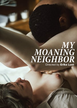 My Moaning Neighbor