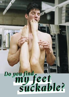 Do You Find My Feet Suckable